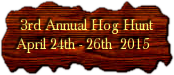 Gordon Texas Wild Hog Hunt - 3rd Annual Hunt