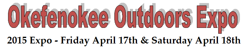 Okefenoke Outdoor Expo April 17th & 18th 2015